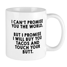Buy tacos touch butt Small Mugs