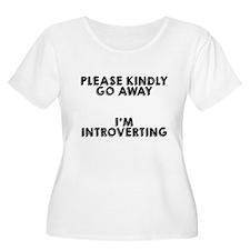 Please kindly go away Plus Size T-Shirt