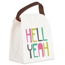 Cute Hell yeah Canvas Lunch Bag