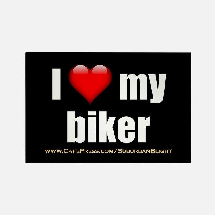 """I Love My Biker"" Rectangle Magnet"