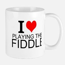 I Love Playing The Fiddle Mugs