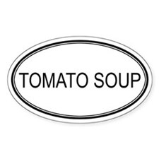 TOMATO SOUP (oval) Oval Decal