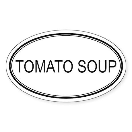 TOMATO SOUP (oval) Oval Sticker