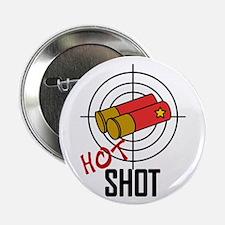 """Hot Shot 2.25"""" Button"""