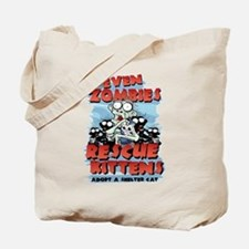 Even Zombies Rescue Kittens Tote Bag