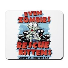 Even Zombies Rescue Kittens Mousepad