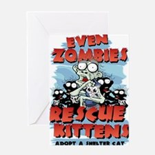 Even Zombies Rescue Kittens Greeting Card