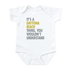 Its A Daytona Beach Thing Infant Bodysuit