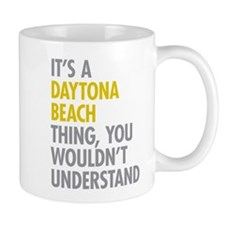 Its A Daytona Beach Thing Mug