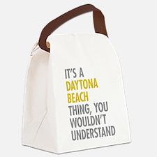 Its A Daytona Beach Thing Canvas Lunch Bag