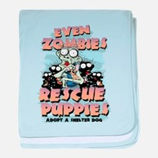 Even Zombies Rescue Puppies baby blanket