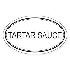 TARTAR SAUCE (oval) Oval Decal