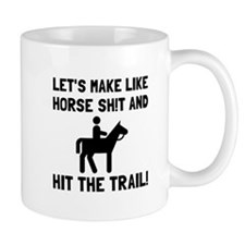 Horse Hit The Trail Mugs