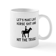 Horse Hit The Trail Mugs