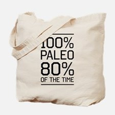 100% paleo 80% of the time Tote Bag