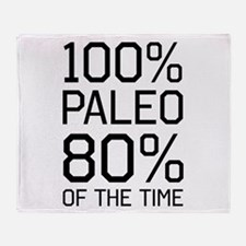 100% paleo 80% of the time Throw Blanket