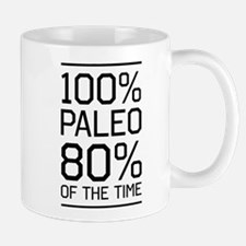 100% paleo 80% of the time Mugs