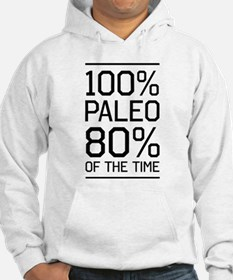 100% paleo 80% of the time Hoodie