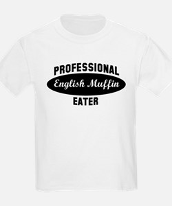 Pro English Muffin eater T-Shirt