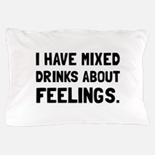 Mixed Drinks Feelings Pillow Case
