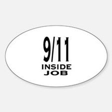 9/11 inside job Oval Decal