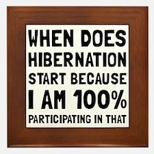 Participating In Hibernation Framed Tile
