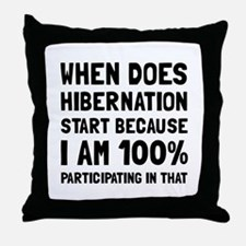 Participating In Hibernation Throw Pillow