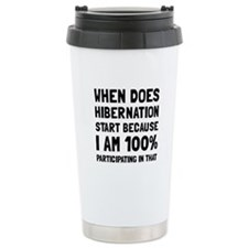 Participating In Hibernation Travel Mug