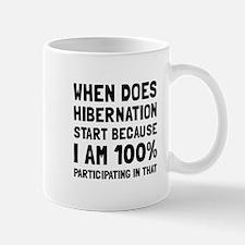 Participating In Hibernation Mugs