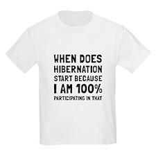 Participating In Hibernation T-Shirt