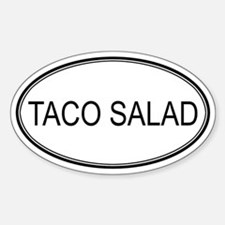 TACO SALAD (oval) Oval Decal