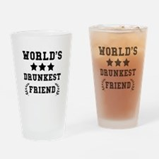 Worlds Drunkest Friend Drinking Glass