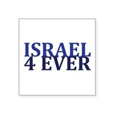 "Israel4Ever2 Square Sticker 3"" x 3"""