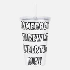 SOMEBODY.png Acrylic Double-wall Tumbler