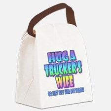 Hug A Trucker's Wife Canvas Lunch Bag