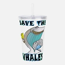 SAVETHEWHALES.png Acrylic Double-wall Tumbler