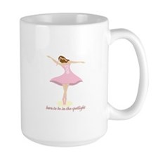 Born To Be In The Spotlight Mugs
