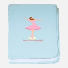 Born To Be In The Spotlight baby blanket