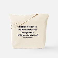 Free speech Tote Bag