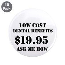 "Dental Buttons For Ameriplan 3.5"" Button (10"