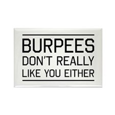 Burpees don't like you Magnets