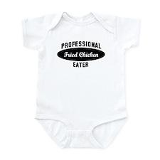 Pro Fried Chicken eater Infant Bodysuit