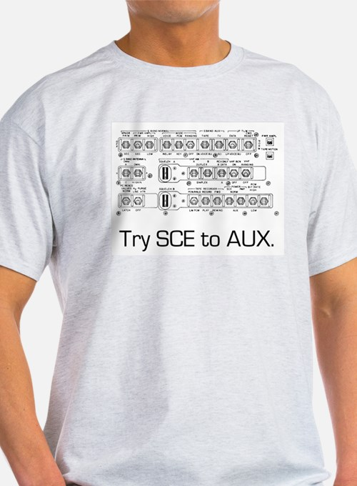Sce To Aux? What The Hell Is That? T-Shirt