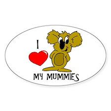 I Love My Mummies Koala Oval Decal