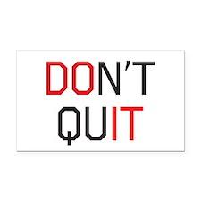 Don't quit do it Rectangle Car Magnet