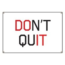 Don't quit do it Banner
