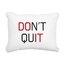 Don't quit do it Rectangular Canvas Pillow