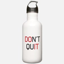 Don't quit do it Water Bottle