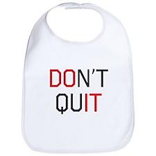 Don't quit do it Bib
