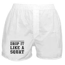 Drop it like a squat 2 Boxer Shorts